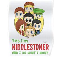 I'm Hiddlestoner Poster