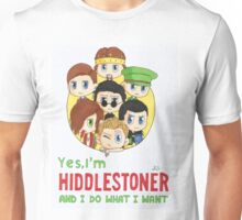I'm Hiddlestoner Unisex T-Shirt