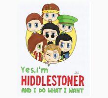 I'm Hiddlestoner Unisex T-Shirt