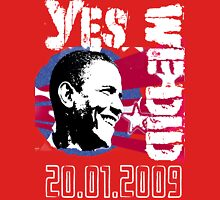 Barack Obama - Yes We Did 20/01/2009 II Unisex T-Shirt