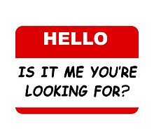 Hello Looking For by TheBestStore