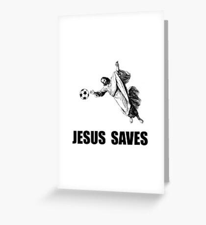 Jesus Saves Soccer Greeting Card