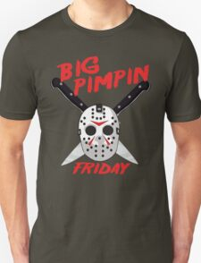 Big Pimpin Friday T-Shirt
