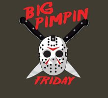 Big Pimpin Friday Unisex T-Shirt