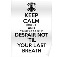 Despair Not - Valkyrie's Creed - A-01 - Black Poster