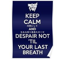 Despair Not - Valkyrie's Creed - Muv Luv - White Poster