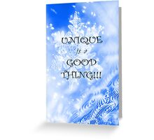 Winter Unique as a Snowflake positive uplifting quote saying Greeting Card