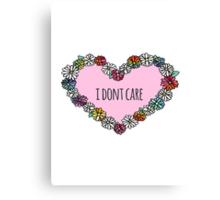 I don't care heart Canvas Print