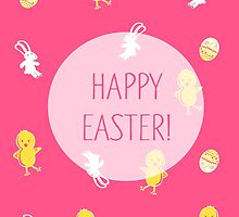 Happy Easter! (Pink) by Prettyinpinks