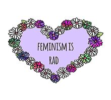 Feminism is Rad Heart by foreversarahx