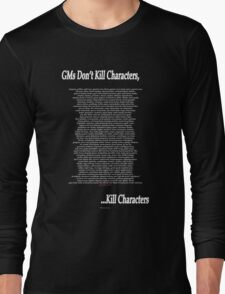 Gm's Don't Kill... Long Sleeve T-Shirt