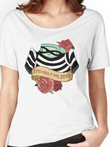 It's only me, BMO Women's Relaxed Fit T-Shirt