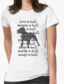 love-a-bull ! Womens Fitted T-Shirt
