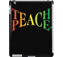 Teach Peace iPad Case/Skin