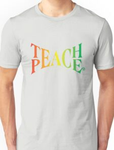 Teach Peace Unisex T-Shirt