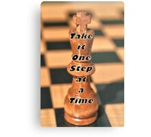 One Step at a Time Humorous Chess Quote Metal Print