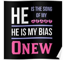 HE IS MY BIAS BLACK - Onew Poster