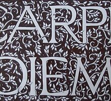 Carpe Diem Motto (Ebay SOLD!) by Donna Huntriss