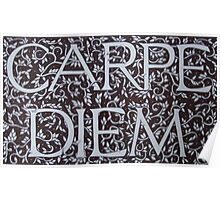Carpe Diem Motto (Ebay SOLD!) Poster