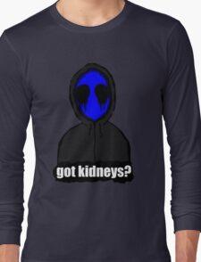 Eyeless Jack Got Kidneys? Long Sleeve T-Shirt