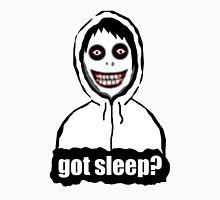 Got Sleep? Unisex T-Shirt