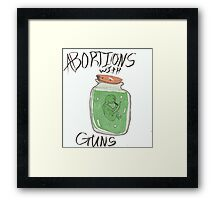 abortions with guns  Framed Print