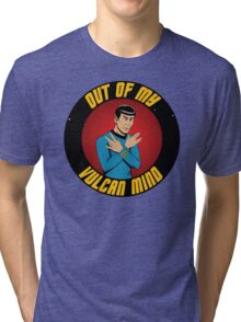 """""""Out of my Vulcan Mind"""" by The Blasted Tower Tri-blend T-Shirt"""