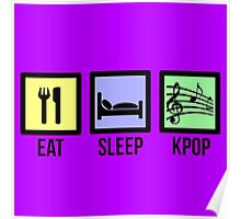 EAT SLEEP KPOP - PURPLE Poster