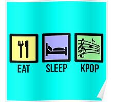 EAT SLEEP KPOP - TEAL  Poster