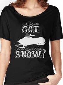 Got Snow? Women's Relaxed Fit T-Shirt