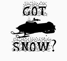 Got Snow? Unisex T-Shirt