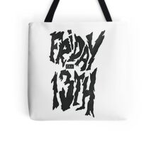 Friday 13th! Tote Bag