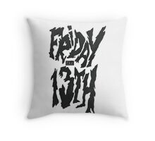 Friday 13th! Throw Pillow