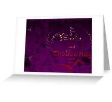 The Love of Eerie and Enchanting Artwork group Greeting Card