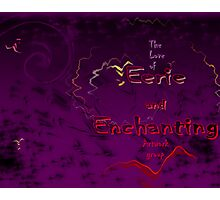 The Love of Eerie and Enchanting Artwork group Photographic Print