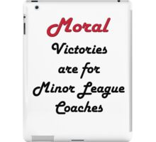 Moral Victories iPad Case/Skin