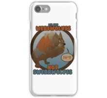 Werewolves, not swearwolves iPhone Case/Skin