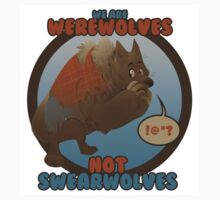 Werewolves, not swearwolves T-Shirt