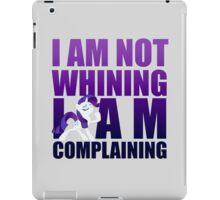 I Am Complaining iPad Case/Skin
