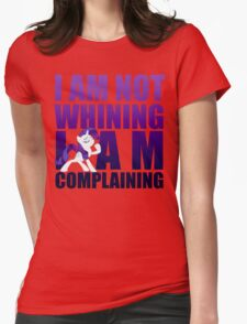I Am Complaining Womens Fitted T-Shirt