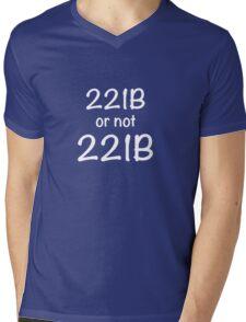 221B or not 221B Mens V-Neck T-Shirt