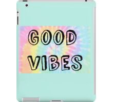 Good Vibes -Tie Dye iPad Case/Skin