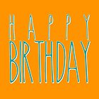 Happy Birthday Hand Lettering Typography by Leona Hussey