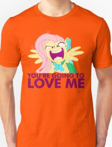 You're going to LOVE ME! Unisex T-Shirt