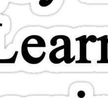 Enjoy Life Learn Chemistry  Sticker