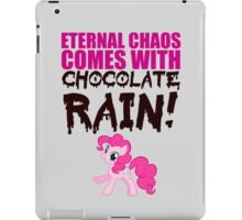 Eternal chaos comes with chocolate rain! iPad Case/Skin