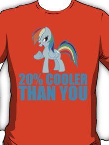 Rainbow Dash: 20% Cooler Than You T-Shirt