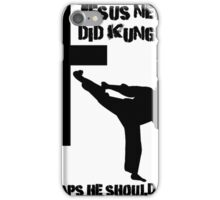 Iskybibblle Products/ Jesus never did kung fu iPhone Case/Skin