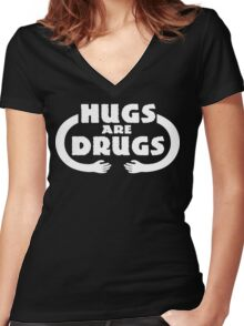 Hugs Are Drugs Funny Geek Nerd Women's Fitted V-Neck T-Shirt