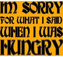 Hungry Apology Funny Geek Nerd Photographic Print